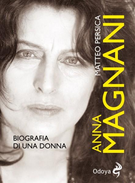 Anna-Magnani-Biografia-di-una-donna-di-Matteo-Persica-2928-441x600[1]